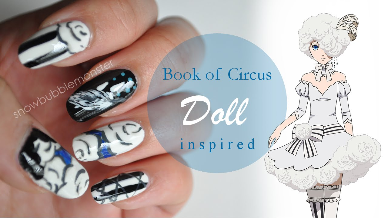 Book Of Circus Doll Inspired Nails Snowbubblemonster Youtube