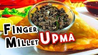 Millet Upma |  Finger Millet Upma | finger millet Recipes |   Delicious Food