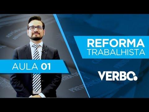 Curso Grátis REFORMA TRABALHISTA - AULA1 - Contextualização da Reforma
