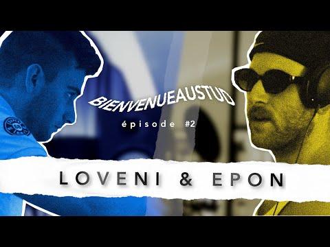 Youtube: Bienvenue au Stud – Loveni & Epon – Episode #2
