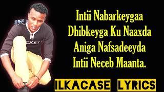 vuclip Nimcaan Hilaac Hees Cusub Naxariis Lyrics 2019