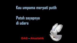 OAG - Akustatik (Merpati Putih) _ Lirik