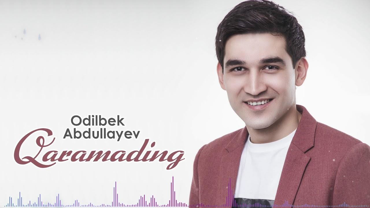 Odilbek Abdullayev - Qaramading