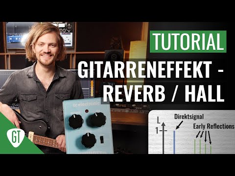 Gitarreneffekt - Reverb