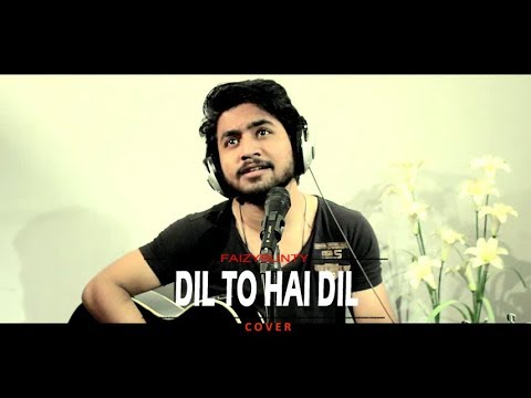 Dil To Hai Dil Remix | By Faizy Bunty