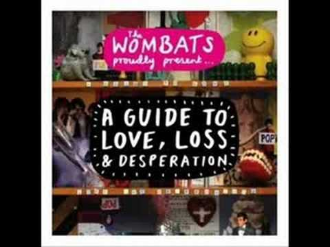 Little Miss Pipedream - The Wombats