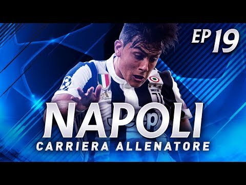 NAPOLI-JUVENTUS IN CHAMPIONS LEAGUE! | CARRIERA ALLENATORE N