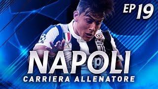 NAPOLI-JUVENTUS IN CHAMPIONS LEAGUE! | CARRIERA ALLENATORE NAPOLI EP.19 | FIFA 18 [ITA]