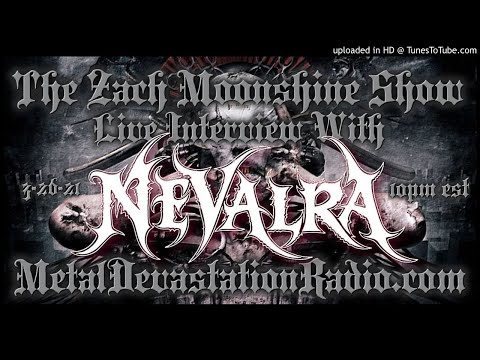 Nevalra - 2021 Interview - The Zach Moonshine Show