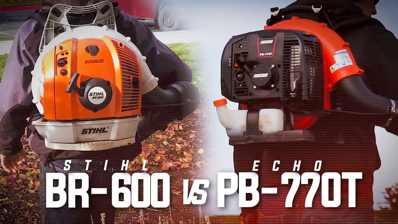 Stihl Blower 770 : Stihl br vs echo pb t which is better doovi
