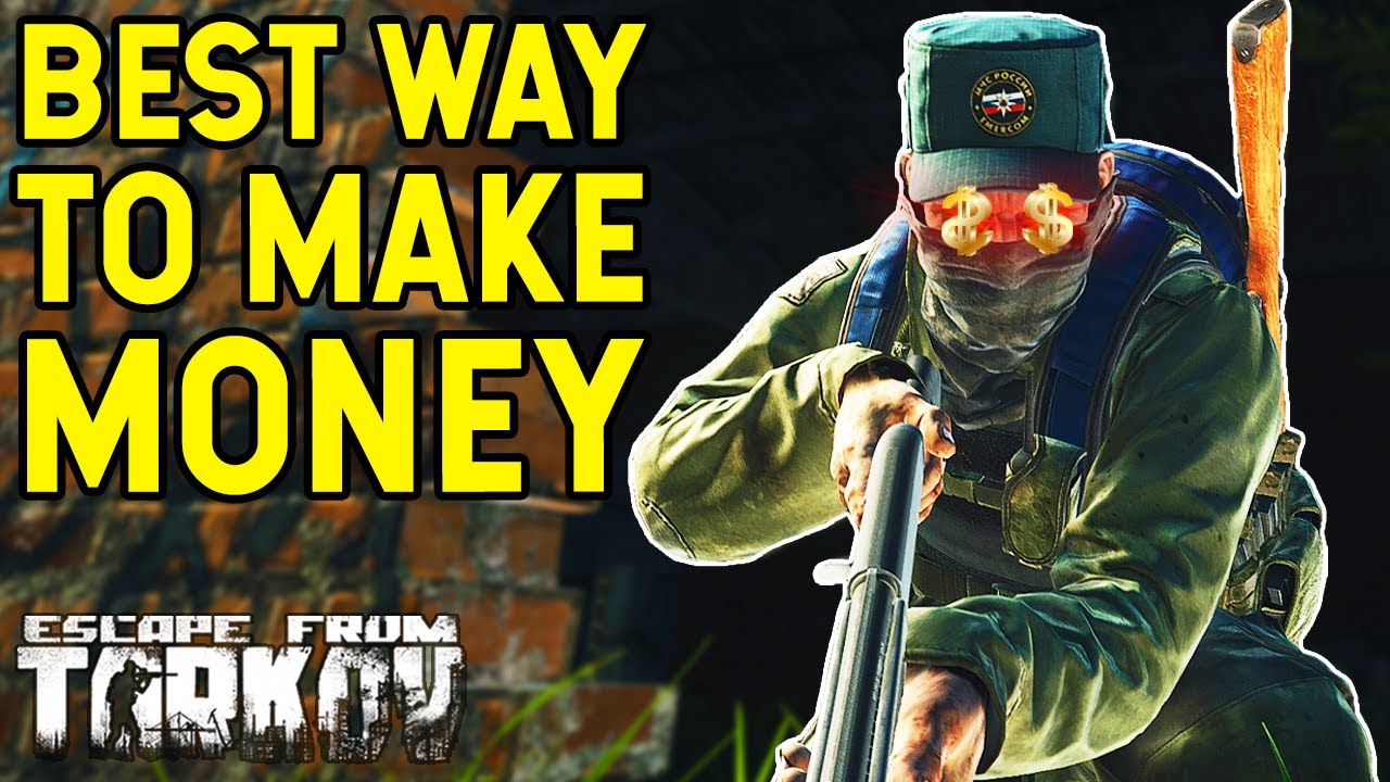 The Best Way To Make Money In Tarkov... A Rant