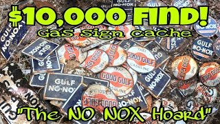 "RARE $10k Gas Sign Cache Metal Detecting ""NO NOX Hoard"" GULF 50's Signs Pickers Dream Petroliana OMG"