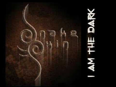 I am The Dark - SnakeSkin