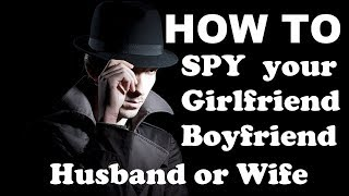 How to Spy on your Husband, Wife, Girlfriend or Boyfriend | Read Messages, Call Logs | LAN: English
