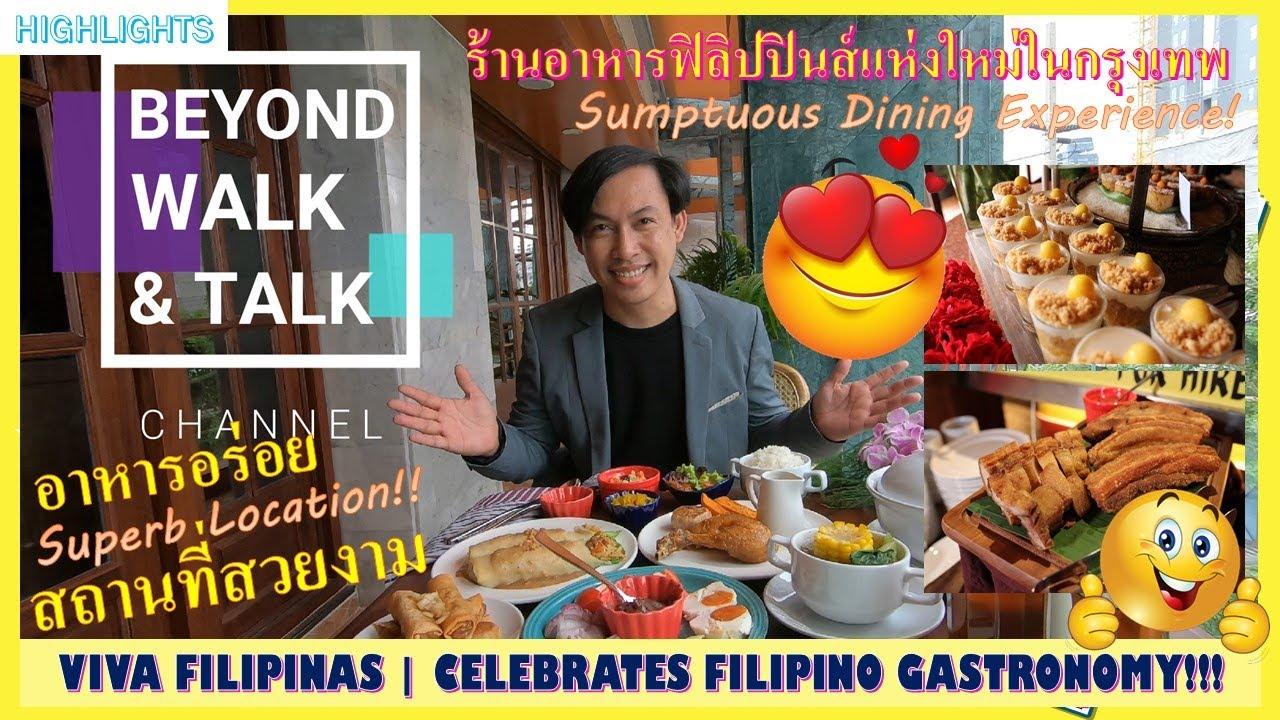 VIVA FILIPINAS -THE BEST FILIPINO RESTAURANT IN BANGKOK  |ร้านอาหารฟิลิปปินส์แห่งใหม่ล่าสุดในกรุงเทพ