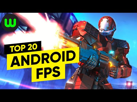 Top 20 Android FPS Of All Time | Best First-person Shooters | Whatoplay