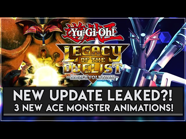 Yu-Gi-Oh! Legacy Of The Duelist: Link Evolution UPDATE LEAK?! New Monster Summoning Animations?!