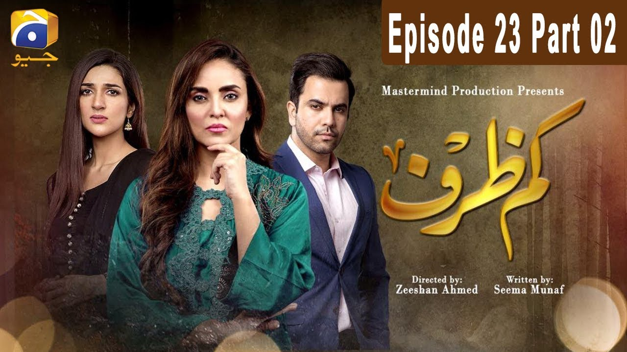 Kamzarf - Episode 23 Part 02 HAR PAL GEO May 28