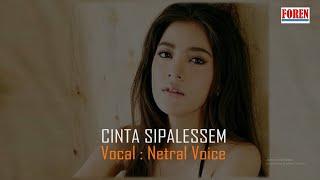 Lagu Batak Terbaru - Cinta Sipalessem Netral Voice |Lirik dan Terjemahan| Cipt. Karianton Tampubolon
