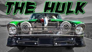 The HULK - 2500hp '67 Nova