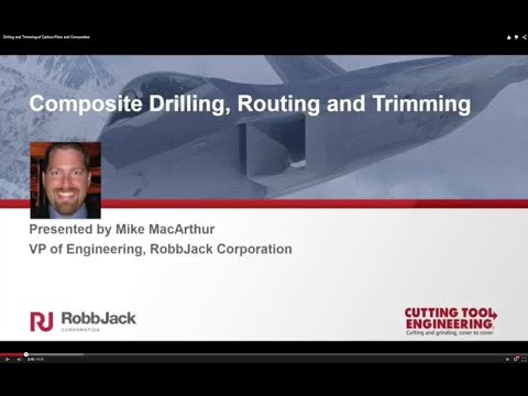 Drilling and Trimming of Carbon Fiber and Composites