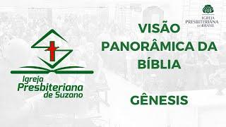 Visão Panorâmica da Bíblia - Gênesis