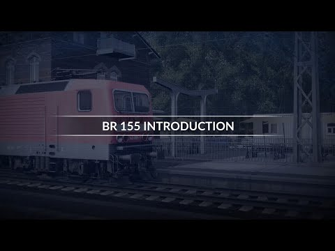 TSW RSN DB BR155 Introduction |