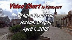 Oregon road trip, town of Joseph, Oregon