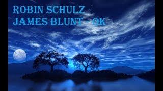 Baixar ROBIN SCHULZ JAMES BLUNT - OK Simple Lyric Words