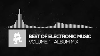 of Electronic  - Vol1 1 Hour  Monstercat Release