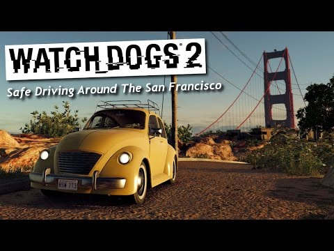 Watch Dogs 2 - Safe Driving Around the Map in Cockpit View (San Francisco)