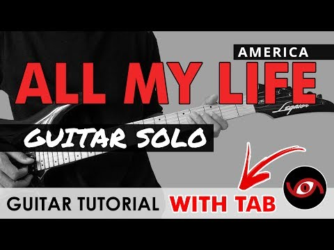 All My Life - America GUITAR SOLO Tutorial (WITH TAB)