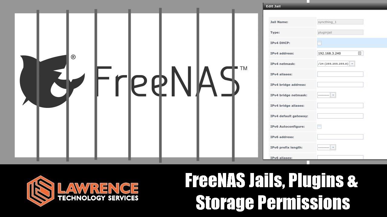 FreeNAS Jails, Plugins & Storage Permissions Explained