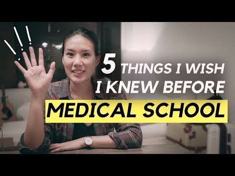 5 THINGS I WISH I KNEW BEFORE MEDICAL SCHOOL!