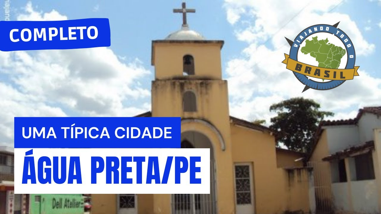 Água Preta Pernambuco fonte: i.ytimg.com