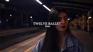 June - Twelve Ballet
