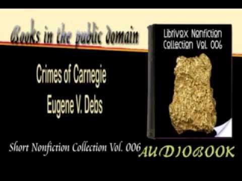 Crimes of Carnegie Eugene V. Debs Audiobook