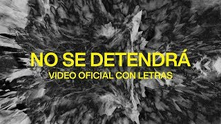 No Se Detendrá (Won't Stop Now) | Spanish | Video Oficial Con Letras | Elevation Worship