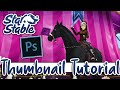 - HOW I TAKE AND MAKE MY STAR STABLE THUMBNAILS 😱🤗