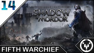 FIFTH WARCHIEF | Middle-Earth Shadow of Mordor | 14