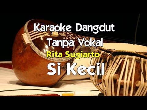 Karaoke Rita Sugiarto   Si Kecil