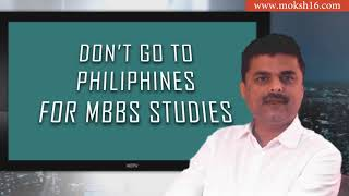 AVOID MBBS Admission in Philippines | Know Why? | MOKSH MBBS