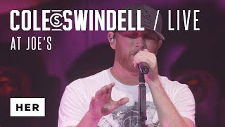"Cole Swindell - ""Her"" (Live At Joe's)"