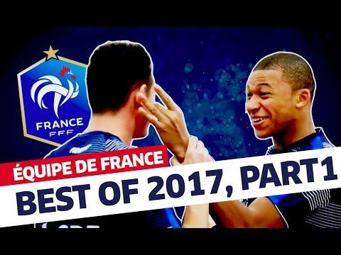 Équipe de France: Best of 2017 (partie 1) I FFF 2017
