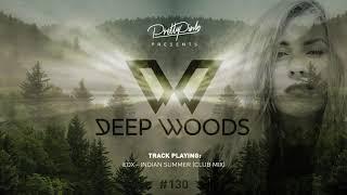 Pretty Pink - Dęep Woods #130 (Radio Show)