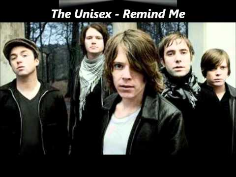 The Unisex - Remind Me [Audio]