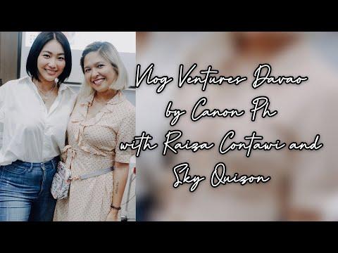 Canon Ph Vlog Ventures Davao With Raiza Contawi And Sky Quizon!