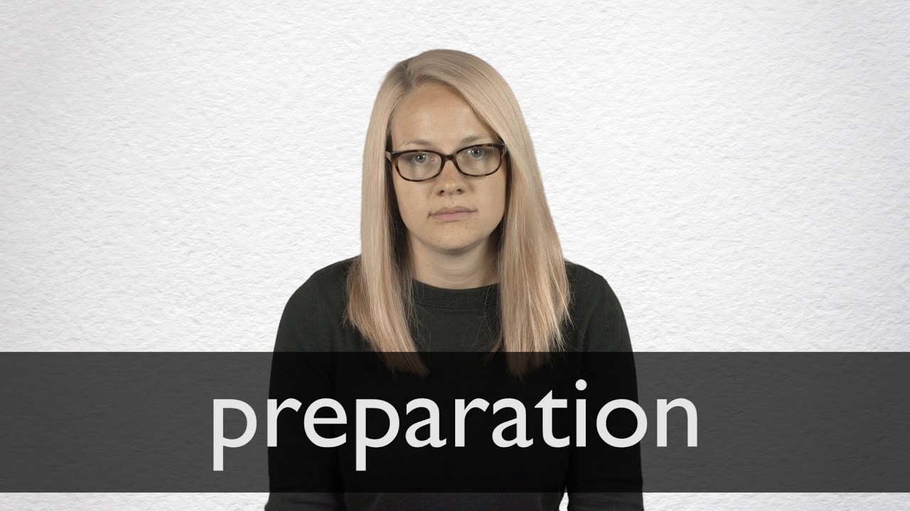 How to pronounce PREPARATION in British English