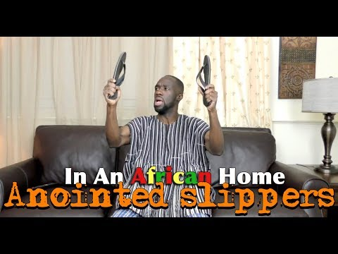 In An African Home: Anointed Slippers