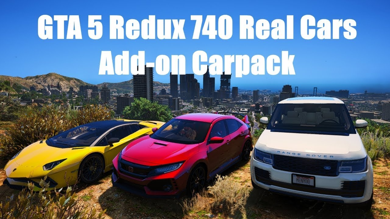 GTA 5 Redux 740 Real Cars Add-on Carpack